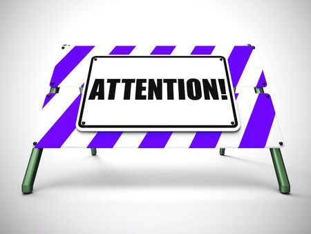 Attention concept icon means watching for danger and hazards. A warning to be alert and prepared - 3d illustration 写真素材