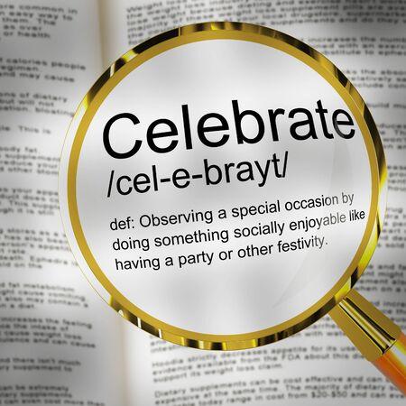 Celebrate definition concept icon means rejoicing or joy.  To commemorate success, achievement or age - 3d illustration Stock Photo