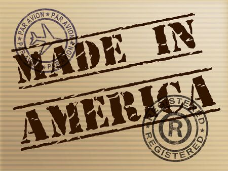 Made in America stamp shows products produced or fabricated in the USA. Quality patriotic exports for international trade - 3d illustration