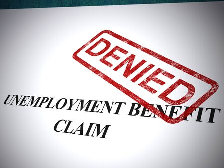 Unemployment benefit claim denied means allowance or dole money refused. Jobless provision of benefits payment - 3d illustration Stock Photo