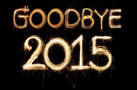 Goodbye 2015 word made from sparkler firework light