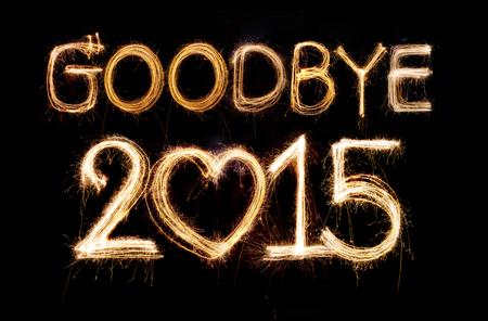 Goodbye 2015 word made from sparkler firework light