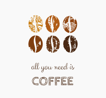 Coffee beans symbol, all you need is coffee Vector illustration