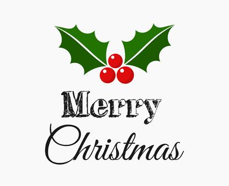 Merry Christmas text with holly symbol greeting card. Vector illustration. Ilustração Vetorial