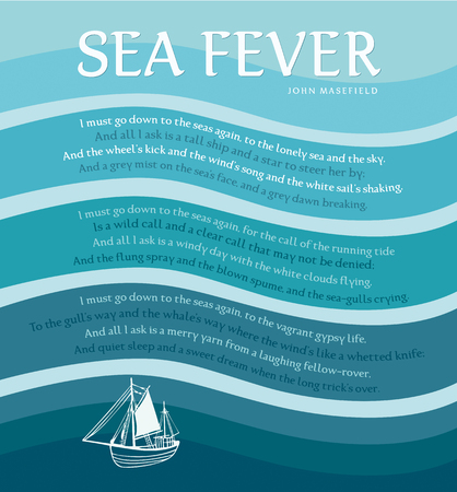 poem: The Poem Sea Fever by english author John Masefield Illustration