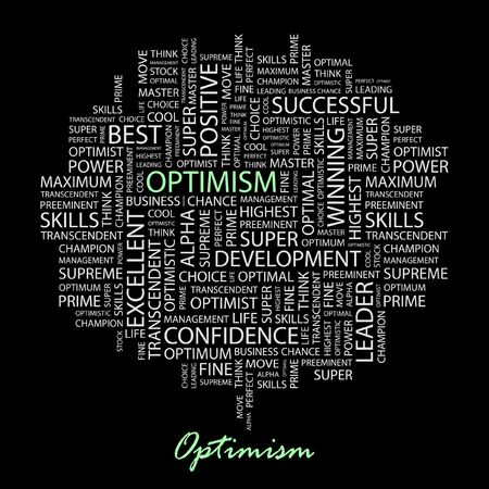 preeminent: OPTIMISM. Word collage on black background.