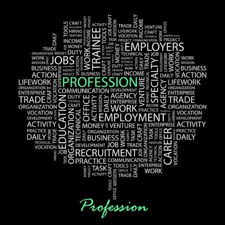 lifework: PROFESSION. Word collage on black background.