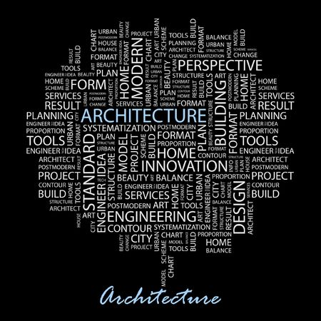 consonance: ARCHITECTURE. Word collage on black background. Illustration
