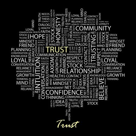 reliance: TRUST. Word collage on black background. Illustration