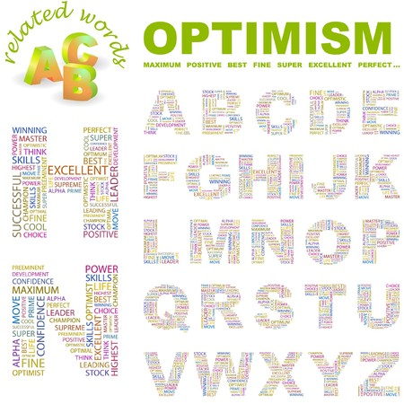 superlative: OPTIMISM.  letter collection. Word cloud illustration.   Illustration