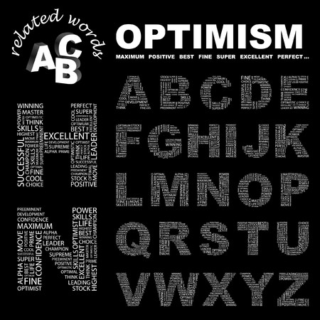 preeminent: OPTIMISM. letter collection. Word cloud illustration.