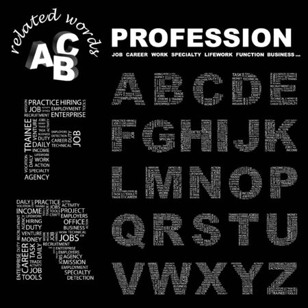 lifework: PROFESSION letter collection. Word cloud illustration.