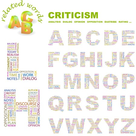 CRITICISM letter collection. Word cloud illustration.   Vector