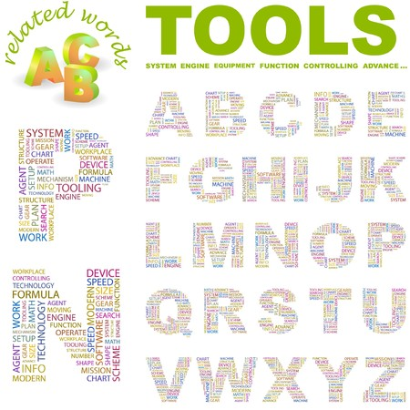 TOOLS. letter collection. Word cloud illustration.   Stock Vector - 6921255