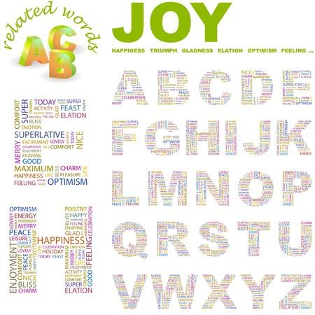 elation: JOY.  letter collection. Word cloud illustration.   Illustration
