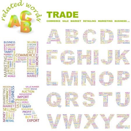 world trade center: TRADE.  letter collection. Word cloud illustration.   Illustration