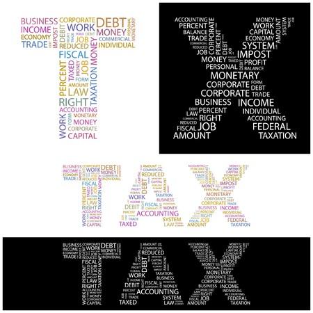 impost: TAX. Word collage. illustration.