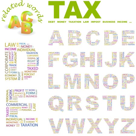 debt collection: TAX. letter collection. Word cloud illustration.