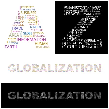 personality development: GLOBALIZATION. Word collage.  illustration.    Illustration