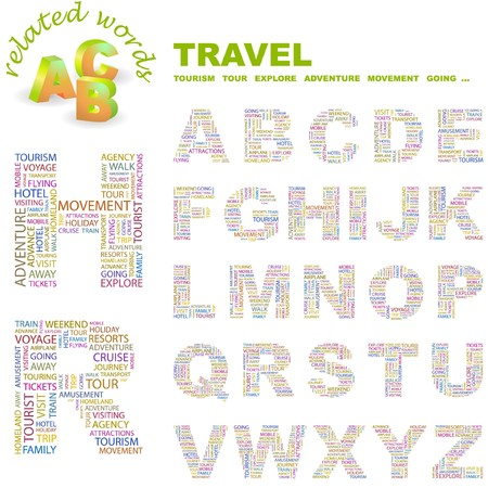 TRAVEL. letter collection. Word cloud illustration.   Vector