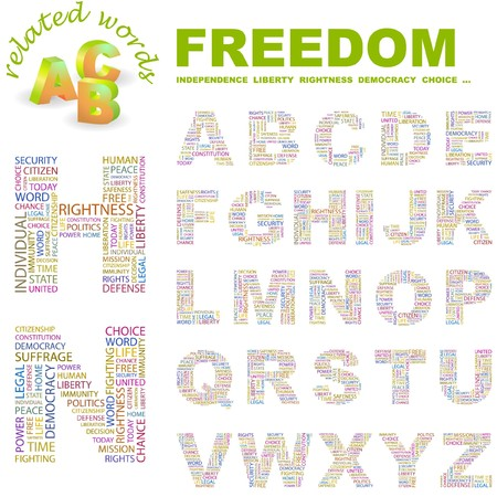 rightness: FREEDOM letter collection. Word cloud illustration.   Illustration