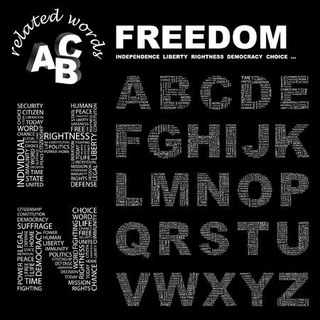 rightness: FREEDOM. letter collection. Word cloud illustration.