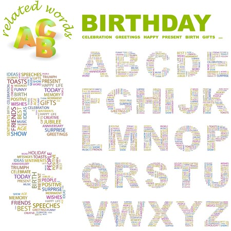 BIRTHDAY.  letter collection. Word cloud illustration.   Illustration