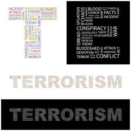 TERRORISM. Word collage.  illustration.