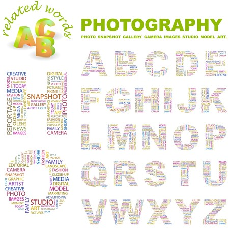 letter alphabet pictures: PHOTOGRAPHY. letter collection. Word cloud illustration.   Illustration