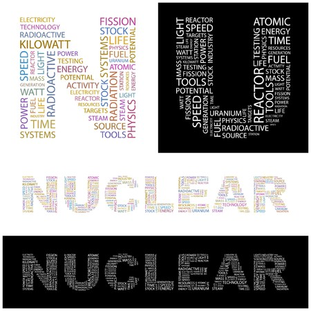 NUCLEAR. Word collage.  illustration. Stock Vector - 6914957