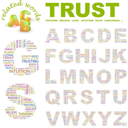 TRUST.  letter collection. Word cloud illustration.   Vector