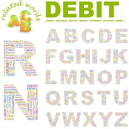 deficit: DEBIT.  letter collection. Word cloud illustration.