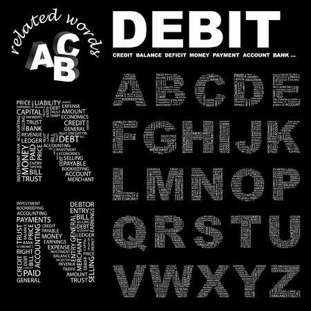 DEBIT.  letter collection. Word cloud illustration.