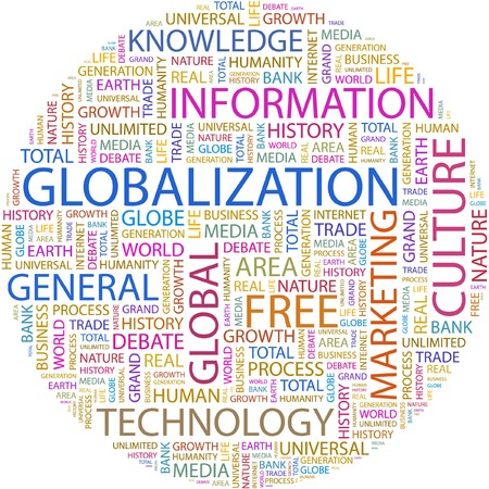 multinational: GLOBALIZATION. Word collage on white background.
