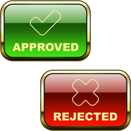 yes button: Approved and rejected buttons.  Illustration