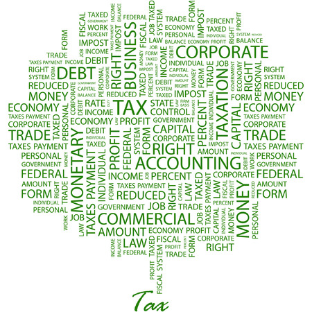 tax form: TAX. Illustration with different association terms in white background.