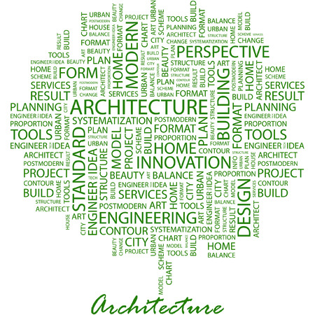 construction team: ARCHITECTURE. Illustration with different association terms in white background. Illustration