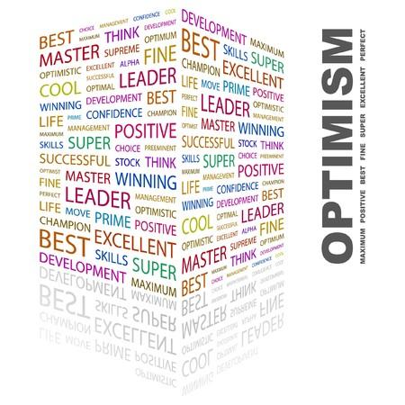 culminating: OPTIMISM. Word collage on white background. illustration.    Illustration