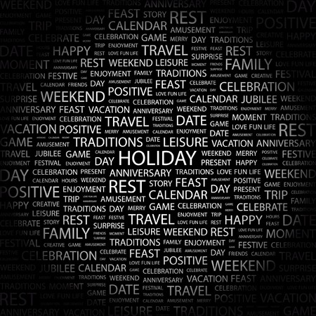 HOLIDAY. Word collage on black background. illustration.    Vector