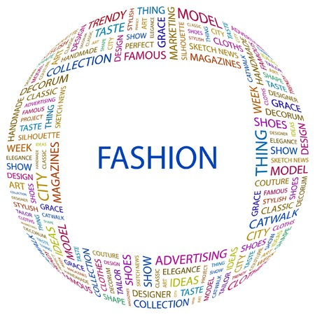 fashion catwalk: FASHION. Word collage on white background.  illustration.