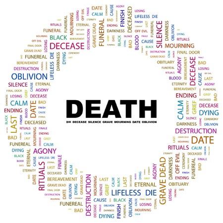 decease: DEATH. Word collage on white background. illustration.    Illustration