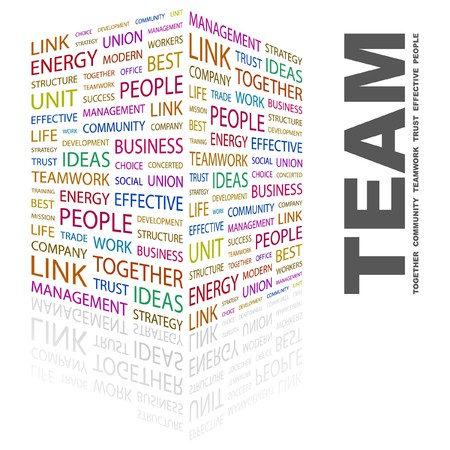 concerted: TEAM. Word collage on white background illustration.