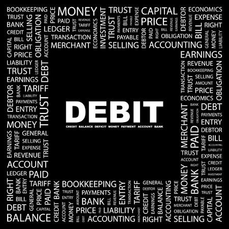 ledger: DEBIT. Word collage on black background.  illustration.    Illustration