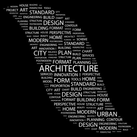 systematization: ARCHITECTURE. Word collage on black background. illustration.