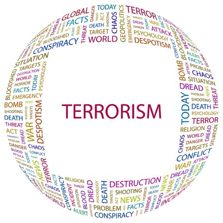 despotism: TERRORISM. Word collage on white background.  illustration.
