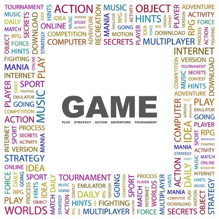 mania: GAME. Word collage on white background illustration.