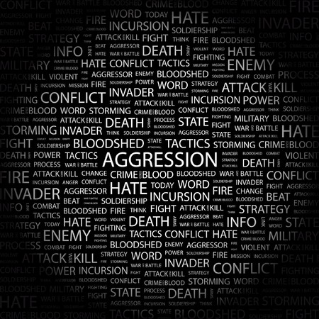 hate: AGGRESSION. Word collage on black background.  illustration.