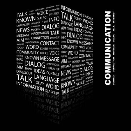 known: COMMUNICATION. Word collage on black background  illustration.    Illustration