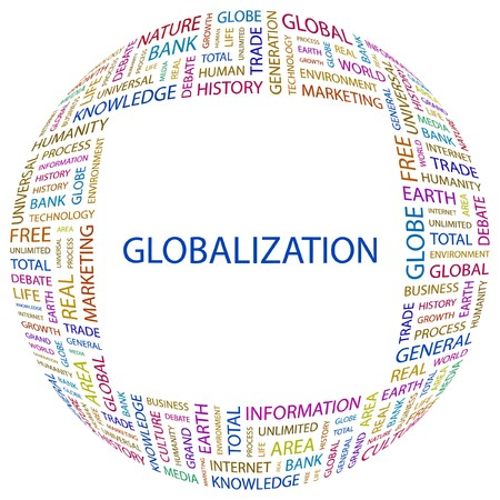 GLOBALIZATION. Word collage on white background.  illustration.    Vector