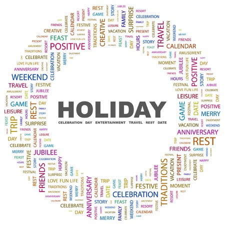 HOLIDAY. Word collage on white background. illustration.    Vector